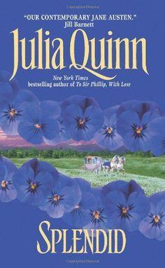 Splendid by Julia Quinn. $7.99. Author: Julia Quinn. Publisher: Avon (April 1, 1995). Publication: April 1, 1995