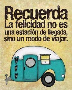 La felicidad es un simple modo ...