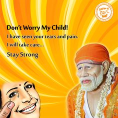 Sai Baba Will Come For Our Rescue-Have Faith And Patience