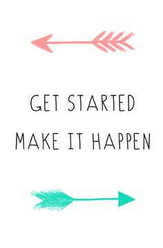Get Started Inspirational Motivational Quote Mint & Coral Arrows Instant Download