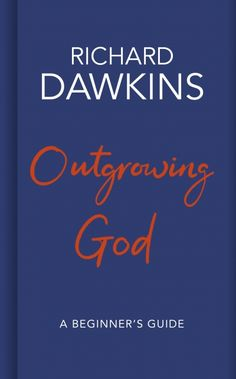 Töltse le vagy olvassa el online Outgrowing God Ingyenes Könyvek (PDF ePub - Richard Dawkins, Should we believe in God? In this new book, written for a new generation, the brilliant science writer and author of. Ahura Mazda, Richard Dawkins Books, Got Books, Books To Read, The God Delusion, Evolution, Kindle, Believe, Religion