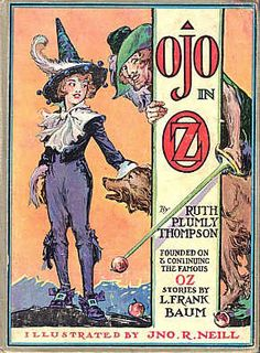 Book 27—Outsiders in Fairyland: Ojo of Oz | Canon & By Ruth Plumly Thompson & illustrator John R. Neill | Reread All 40 Books in the Oz Series | Tor.com