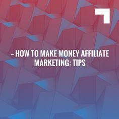 How To Make Money Affiliate Marketing: Tips & Tricks https://moneyminutes.net/how-to-make-money-affiliate-marketing-tips-and-tricks?utm_campaign=crowdfire&utm_content=crowdfire&utm_medium=social&utm_source=pinterest