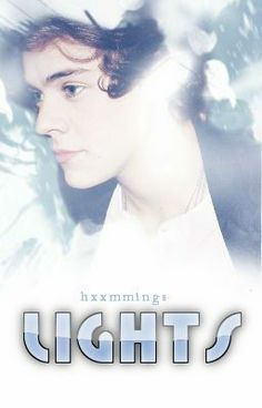 """Leer """"Lights ➳ h.s."""" #wattpad #fanfiction"""