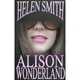 Alison Wonderland (Kindle Edition)By Helen Smith