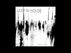 Lost in House - Deep Jazzy House Mix (2016)
