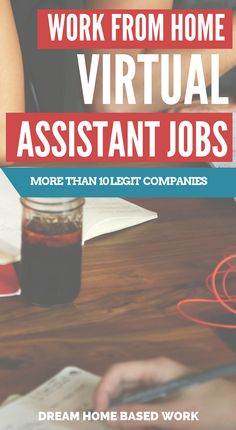 Who Hires Virtual Assistants To Work from Home? More Than 10 Companies! Learn More at Dream Home Based Work