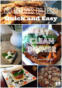 It just seems like there is never enough time in the day! That is why we wanted to roundup our favorite recipes that take 30 minutes or less! Get the recipes on HeandSheEatClean.com. #eatclean #heandsheeatclean #dinner #recipes #healthy
