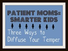 New Research Shows that Kids With Patient Moms Have Larger Hippocampus (Area of the Brain).  But What is a Mom to Do if the Kids Constantly Fight and Whine?  Child expert gives ideas on keeping your cool
