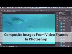 Composite From Video frames in Photoshop - Eric Renno