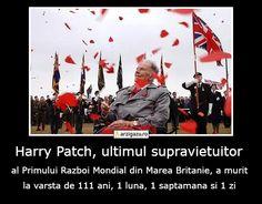 Harry Patch, ultimul supravietuitor al Primului Razboi Mondial din Marea Britanie, a murit la varsta de 111 ani, 1 luna, 1 saptamana si 1 zi