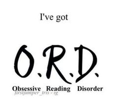 This is me. Forget OCD or ADHD this is everything the characters have. I have Obsesive Adaptabilty Disorder... I become what I read....
