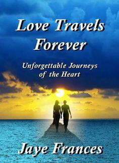 Love Travels Forever by Jaye Frances. $1.99. Publisher: Redstone Press (October 25, 2012). 76 pages. Author: Jaye Frances