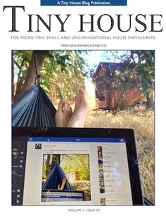 this months issue of tiny house magazine is here and man is it a special one with 74 awesome pages this months edition is all about b - Houses Magazine Subscription