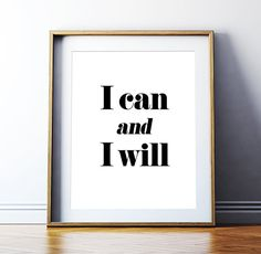 "Motivational Quote ""I can and I will"" Printable Poster Minimalist Typography Art Inspirational Wall Decor Digital Download *DIY PRINT*"