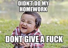 fuck homework - Google Search