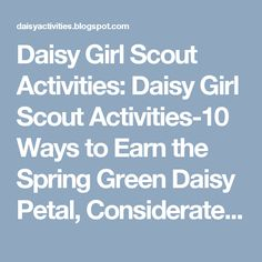 Daisy Girl Scout Activities: Daisy Girl Scout Activities-10 Ways to Earn the Spring Green Daisy Petal, Considerate and Caring