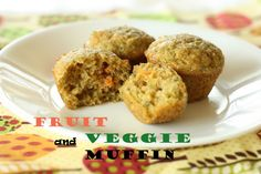 Power Packed Fruit and Veggie Muffin for Picky Eaters | Recipes -great website for meal ideas for kids!