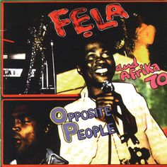 Fela Kuti : Opposite People