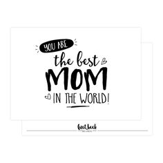 Kaart You are the best mom Lieve kaart voor je moeder, of om cadeau te geven aan iemand die jij een hele goede moeder vindt! Ansichtkaart met tekst You are the best mom in the world!