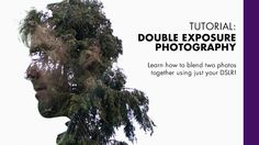 Learn how to blend two photographs together using just your DSLR!