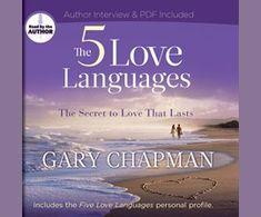 The Five Love Languages / Gary Chapman