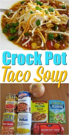 Crock Pot Taco Soup recipe from The Country Cook Taco Soup Recipe Easy Crock Pot, Crock Pot Soup Recipes, Taco Soup Recipe With Ranch Packet, Taco Soup With Ranch, 5 Can Soup Recipe, Crock Pit Chicken Recipes, Taco Soup Slow Cooker, Cheap Crock Pot Meals, Healthy Crockpot Soup Recipes
