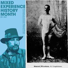 Mixed Experience History Month 2013: Manuel Woodson, contortionist extraordinaire