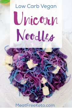 These low carb vegan unicorn noodles are a gluten free way to add some magic (and science) to your dinner! Super easy blue, pink and purple noodles!