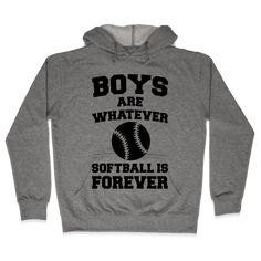 Boys Are Whatever Softball Is Forever - Boys are whatever, softball is forever. The bonds we make wi Softball Tshirts, Softball Room, Softball Gear, Softball Memes, Softball Workouts, Softball Uniforms, Softball Cheers, Softball Crafts, Softball Players