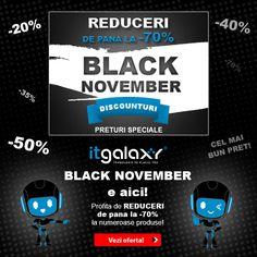 Black November a inceput la ITGalaxy.ro! 🥳Prinde REDUCERILE de pana la -70%! 😊 #reduceri #oferte #promotii #blacknovember #preturireduse #campaniireducere #produselareducere Simile, Samsung Galaxy, Iphone