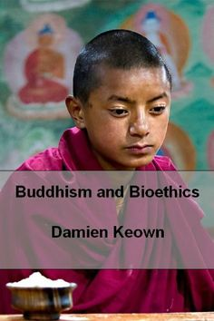 Buddhism and Bioethics by Damien Keown. $9.99. 230 pages
