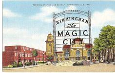 Miss You , Wish you were here . . .: BIRMINGHAM The MAGIC CITY