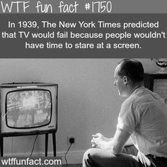 The New York Times Prediction about TV - WTF fun facts. Wtf Fun Facts, True Facts, Funny Facts, Funny Quotes, Random Facts, Strange Facts, Crazy Facts, Random Stuff, Trivia Facts