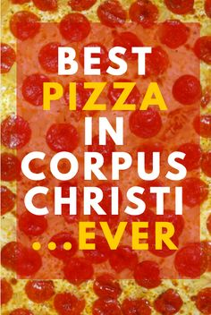 Where to get the best pizza in Corpus Christi, Texas.  Local pizza is the BEST kind of pizza. #CorpusChristi#MemoriesMadeCC