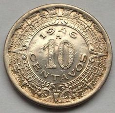 (LT13) 1946 M MEXICO 10 CENTAVOS ~ AZTEC CALENDAR COIN MEXICAN ~ VF+ details!!!