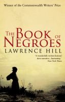 """The Book of Negroes by Lawrence Hill """"Abducted from her West African village at the age of eleven and sold as a slave in the American South, Aminata Diallo thinks only of freedom - and of finding her way home again. After escaping the plantation, torn from her husband and child, she passes through Manhattan in the chaos of the Revolutionary War, is shipped to Nova Scotia, and then joins a group of freed slaves harrowing return odyssey to Africa."""""""