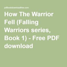 How The Warrior Fell (Falling Warriors series, Book 1) - Free PDF download