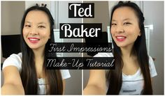 TED BAKER First Impressions Make-Up Tutorial   Asia Jade