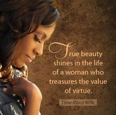 True beauty shines in the life of a woman who treasures the value of virtue. Proverbs Who can find a virtuous woman? for her price is far above rubies. Virtuous Woman, Godly Woman, Christian Women, Christian Quotes, Good Morning Girls, Proverbs 31 Woman, Sisters In Christ, Daughters Of The King, Time Warp