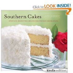 Southern Cakes: Sweet and Irresistible Recipes for Everyday Celebrations [Kindle Edition], (cake, cookbook, cupcakes, chocolate, home cooking books, home cooking, baking, apples, betty crocker, cake baking), via http://myamzn.heroku.com/go/B0077BEJ6G/Southern-Cakes-Sweet-and-Irresistible-Recipes-for-Everyday-Celebrations-Kindle-Edition