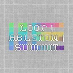 Loop | Ableton | Summit