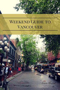pinterest vancouver visit weekend guide