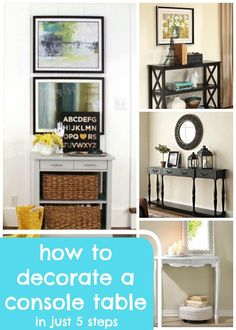 How to Decorate a Console Table: 5 Steps @Remodelaholic #spon #homedecor #mantel
