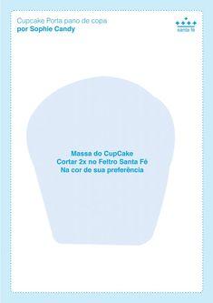 Moldes - Cupcake Porta pano de copa - Sophie Candy - Feltros Santa Fé