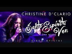 Christine D'Clario   Santo Espíritu Ven   En Vivo - YouTube
