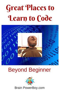 Homeschool Unit Study: Coding, Beyond Beginner. Part 2 in the series. Activities For Boys, Science For Kids, Learning Activities, Kids Learning, Programming Sites, Computer Programming, Computer Coding For Kids, Computer Science, Coding For Beginners