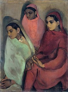 Three Girls ~ Amrita Sher-Gil (1913-1941) [an eminent Indian painter born to a Punjabi Sikh father and a Hungarian-Jewish mother, sometimes known as India's Frida Kahlo]
