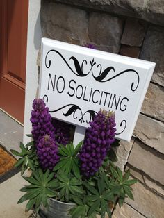 Blossom White No Soliciting Sign - make a sign similar to this. Love this.. I seriously need one before I kill a solicitor