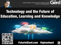 Technology and the future of education, learning, knowledge and universities (futurist speaker Gerd Leonhard) by Futurist Gerd Leonhard via slideshare Technology Posters, Educational Technology, Future Research, Physical Change, Care Plans, Elementary Science, Education English, Quotes For Students, Student Teaching
